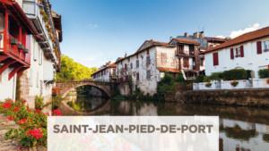 Excursion vers Saint Jean Pied de Port